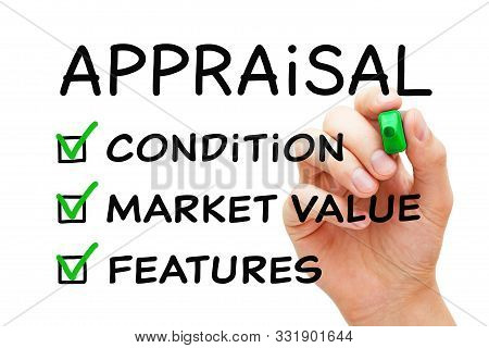 Hand Filling Appraisal Checklist Business Concept With Checked Boxes On Condition, Market Value And