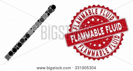 Mosaic Match And Rubber Stamp Watermark With Flammable Fluid Phrase. Mosaic Vector Is Designed From