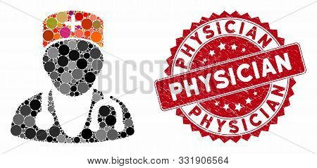 Mosaic Physician And Distressed Stamp Seal With Physician Phrase. Mosaic Vector Is Formed With Physi