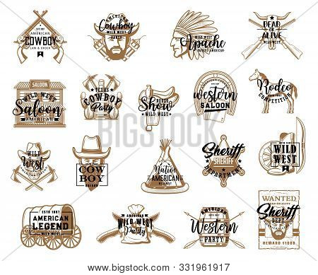 Cowboy Saloon And Wild West Isolated Icons, Western Symbols. Vector Sheriff And Apache, Crossed Guns