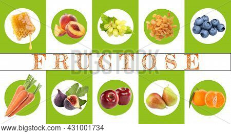 Collage With Photos Of Different Products Containing Fructose