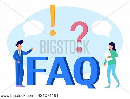 Vector Illustration, 2 People Standing Near The Word Faq Exclamation Point And Question Mark. Ask Qu