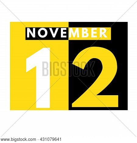 November 12 . Modern Daily Calendar Icon .date ,day, Month .calendar For The Month Of November