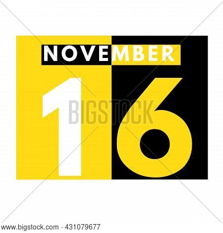 November 16 . Modern Daily Calendar Icon .date ,day, Month .calendar For The Month Of November