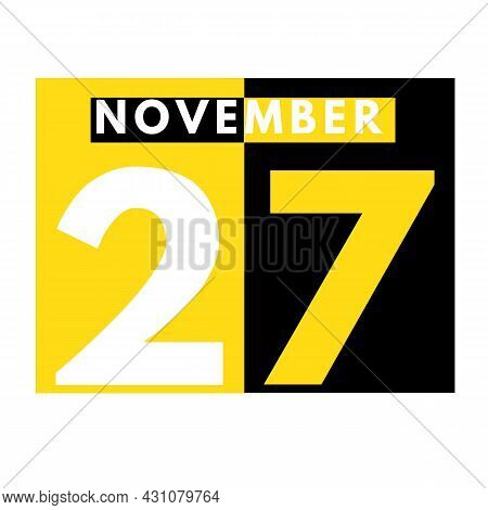 November 27 . Modern Daily Calendar Icon .date ,day, Month .calendar For The Month Of November