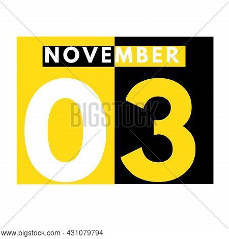 November 3 . Modern Daily Calendar Icon .date ,day, Month .calendar For The Month Of November