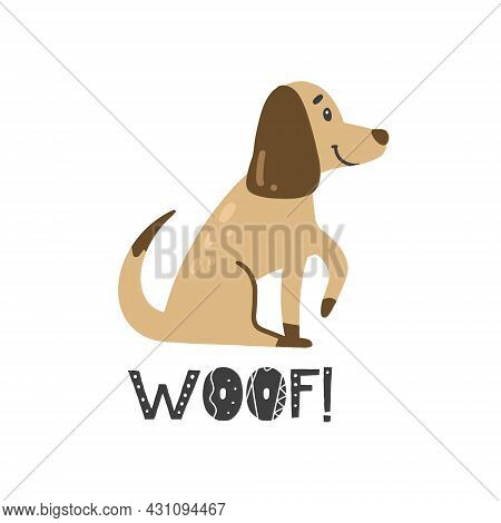 Vector Hand-drawn Color Childrens Illustration, Poster, Print With A Cute Doggy And Lettering Woof I