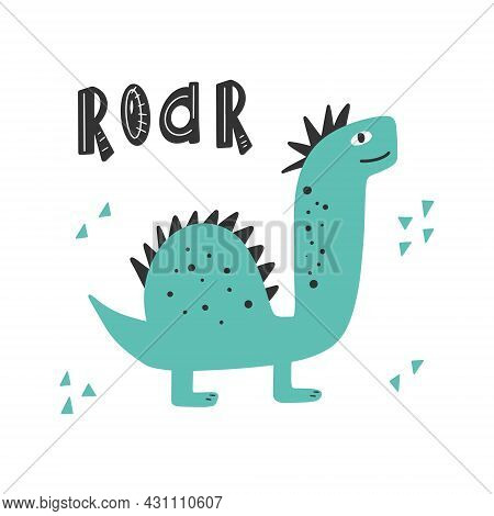 Cute Dinosaur With Slogan Graphic - Roar, Funny Dino Cartoons. Vector Funny Lettering Quote With Din
