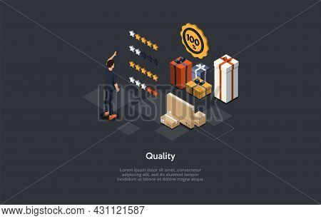 Composition With Character And Text. Isometric Vector Illustration, Cartoon 3d Style. Quality Rating