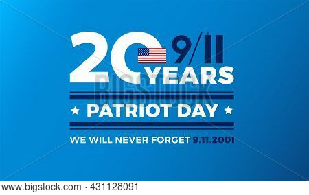 9/11 Patriot Day - 20 Years Of September 11th Usa Attacks. Blue Background Vector