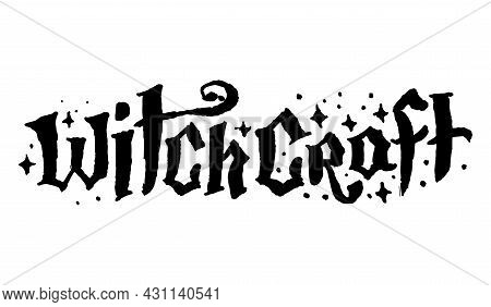 Mysticism Witchcraft Occult Hand Drawn Lettering Illustration