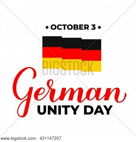 German Unity Day Typography Poster. National Holiday In Germany On October 3. Vector Template For Ba