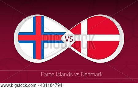 Faroe Islands Vs Denmark In Football Competition, Group F. Versus Icon On Football Background. Vecto