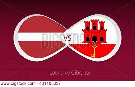 Latvia Vs Gibraltar In Football Competition, Group G. Versus Icon On Football Background. Vector Ill
