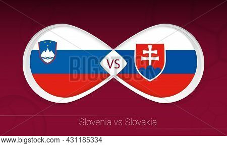 Slovenia Vs Slovakia In Football Competition, Group H. Versus Icon On Football Background. Vector Il