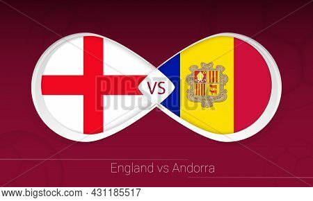 England Vs Andorra In Football Competition, Group I. Versus Icon On Football Background. Vector Illu