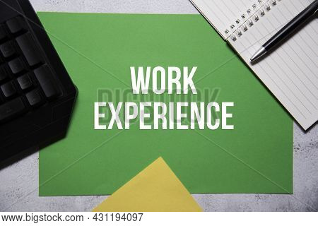 Work Experience Text On Green And Yellow Background Flat Lay Concept. Suitable To Used As Title Cove