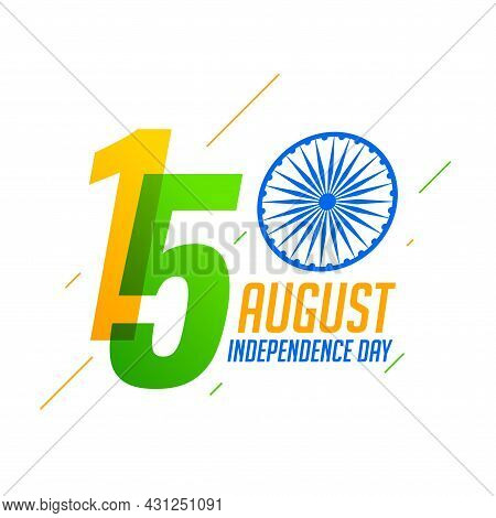 15th August Happy Independence Day Of India Background