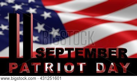 3d Rendering Of The Twin Tower. Patriot Day. Inscription Patriot Day Close Up.