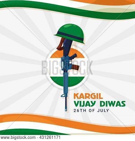 Vector Illustration Of Independence Day And Kargil Vijay Diwas Of India, Saluting The Real Heroes