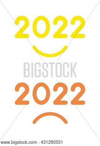 New Year 2022 Vector Concept, Happy And Unhappy, Smiling And Sulking Mouths With 2022. Flat Colored