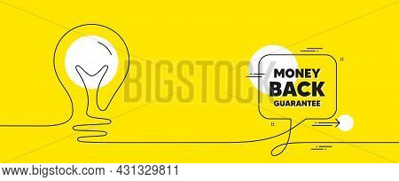 Money Back Guarantee. Continuous Line Idea Chat Bubble Banner. Promo Offer Sign. Advertising Promoti