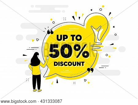 Up To 50 Percent Discount. Idea Chat Bubble Banner With Person. Sale Offer Price Sign. Special Offer