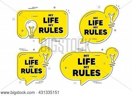 My Life My Rules Motivation Message. Idea Yellow Chat Bubbles. Motivational Slogan. Inspiration Phra