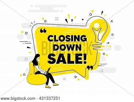 Closing Down Sale. Idea Chat Bubble Banner With Person. Special Offer Price Sign. Advertising Discou