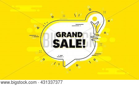 Grand Sale Text. Idea Yellow Chat Bubble Banner. Special Offer Price Sign. Advertising Discounts Sym