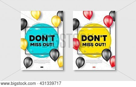 Dont Miss Out Text. Flyer Posters With Realistic Balloons Cover. Special Offer Price Sign. Advertisi