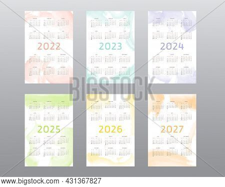 2022 2023 2024 2025 2026 2027 Calendar Collection With Abstract Watercolor Blob Brush Strokes. Week