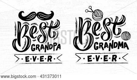 Hand Sketched Best Grandma Ever, Best Grandpa Ever Lettering Typography For National Grandparents Da