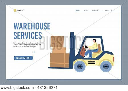 Warehouse And Logistics Website With Forklift Truck Flat Vector Illustration.