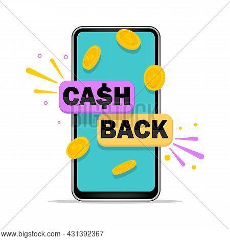 Cashback Concept. Smartphone With Button Get Started The Cashback. Vector Illustration.