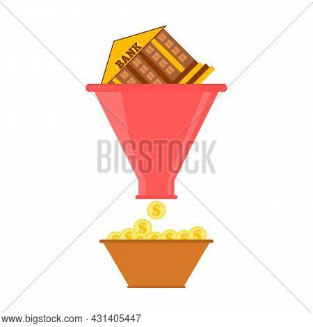 Sales Funnel Concept. The Bank Building Falls Into A Funnel And Money Is Made. Finance And Business
