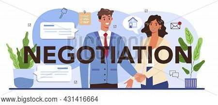 Negotiation Typographic Header. Real Estate Agency, Property Buying