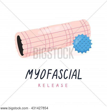 Foam Roller And Trigger Point Ball For Myofascial Release, Yoga, Pilates. Equipment For Alternative