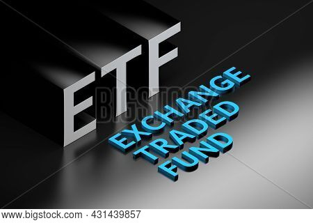 Financial Term Abbreviation Etf Standing For Exchange Traded Fund Arranged In Isometric Style. 3d Il