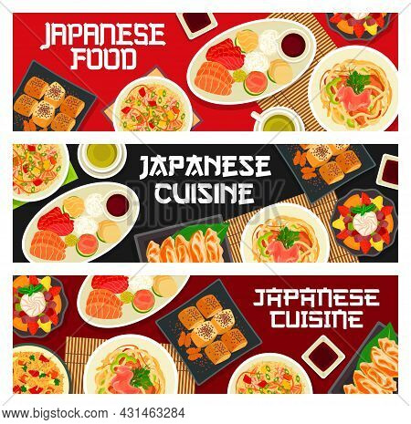 Japanese Food And Asian Cuisine Dishes, Vector Restaurant Menu Banners. Japanese Cuisine Traditional