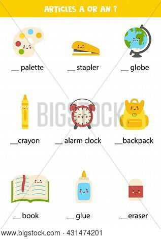Learning Indefinite Articles A And An For Kids. Educational Worksheet. Write The Missing Articles.