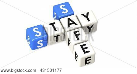 Stay Safe Crossword Cube Isolated, 3d Rendering