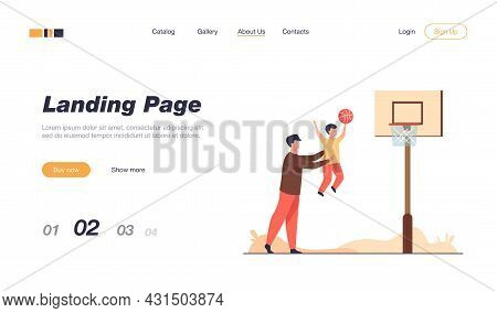 Dad Playing Basketball With Little Son. Father Helping Boy To Throw Ball Into Basket Flat Vector Ill