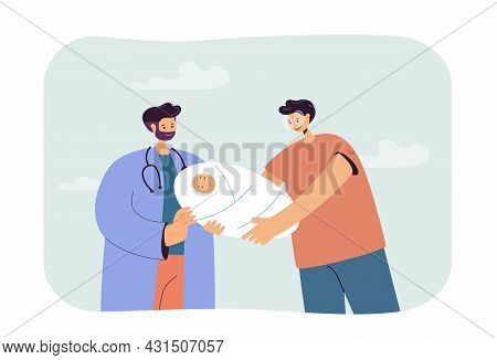 Cartoon Doctor Giving Newborn Baby To Happy Father. Male Character Holding Healthy Child Flat Vector