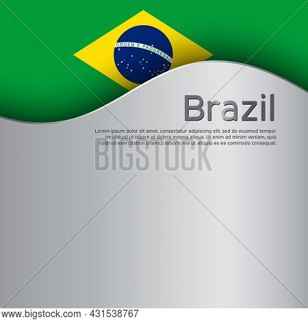 Creative Wavy Metal Background With Brazil Flag For Holiday Design. Independence Day. Greeting Card.