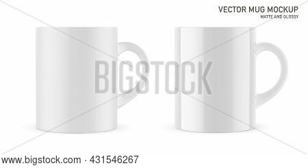 Mug For Drinks Front View. Vector Realistic Matte And Glossy Mockup. White Blank Isolated Cup. Eps 1