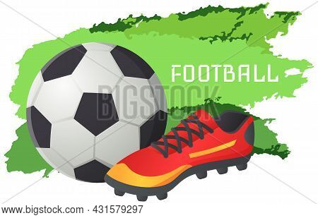 Sport Football Vector Banner, Soccer Symbols Set. Uniform, Ball And Stadium, Championship. Team Comp