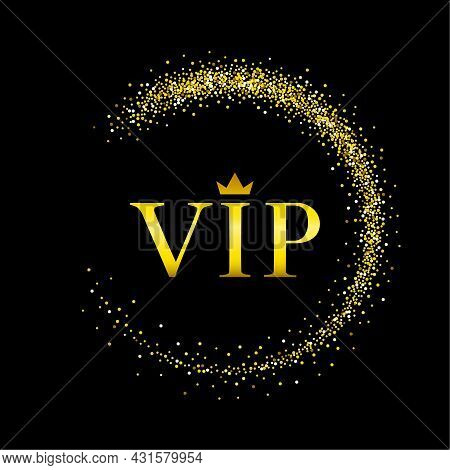 Vector Inscription Vip Of Gold Color With A Crown On A Black Background In A Frame Of Circles.