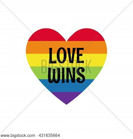 Rainbow Colored Heart With Label Love Wins. Lgbtq Community Symbol Isolated. Concept Of Lgbt People