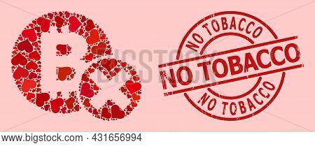 Grunge No Tobacco Stamp, And Red Love Heart Mosaic For Reject Bitcoin. Red Round Stamp Has No Tobacc
